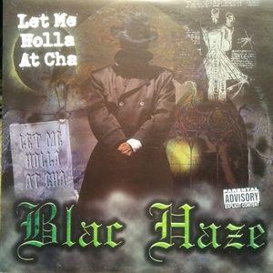 "Blac Haze - Let Me Holla At Cha   12"" Vinyl   1997"